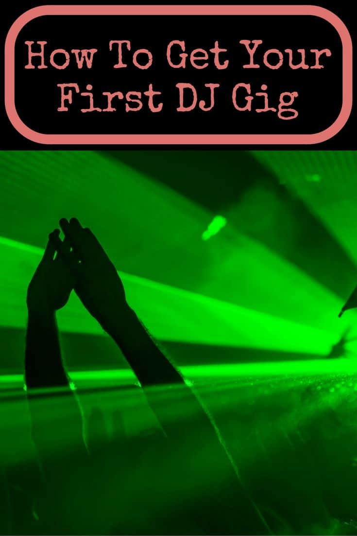 How to get your first DJ gig