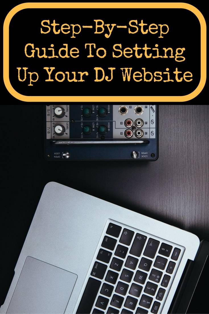 set up a dj website step by step guide