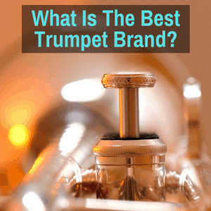 What Is The Best Trumpet Brand? - Musicaroo