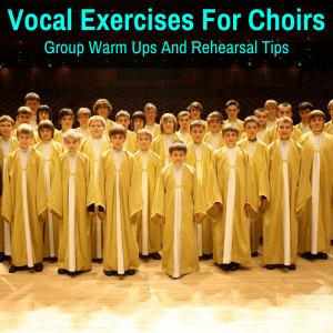 Exercises For Choir Singing
