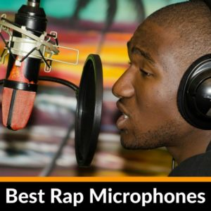 The best mics for rapping