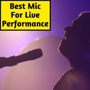 best live performance mic for vocals