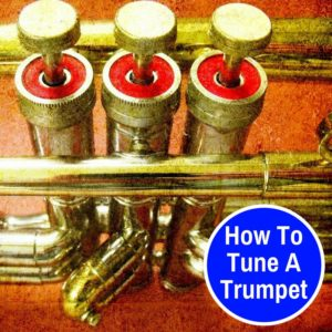 Learn how to tune your trumpet