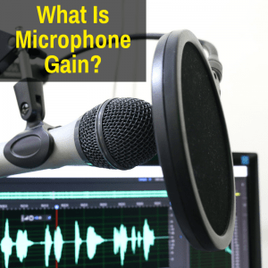 Microphone gain definition