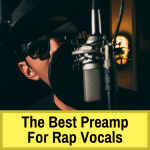 Best mic preamps for rap