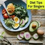 what to eat for singing