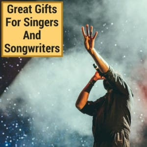 presents for songwriters and singers