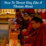 throat singing Tibetan monks