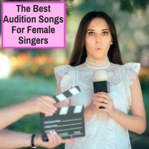 singing audition songs for women
