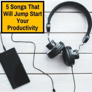 songs that make you more productive