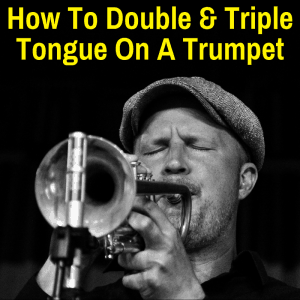 Man double tonguing a trumpet
