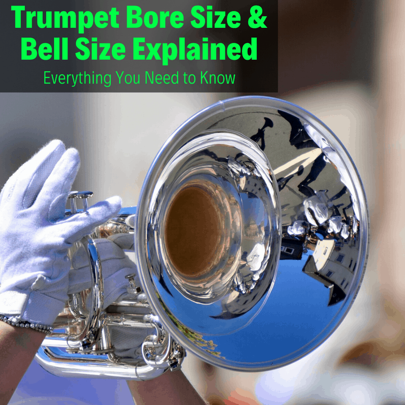 Trumpet Bell And Bore Size