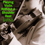 Playing the violin with no shoulder rest
