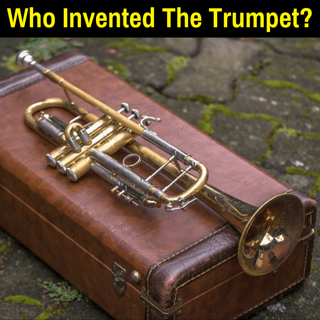 Who invented the trumpet