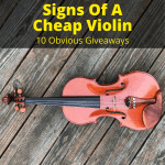 Signs Of A Cheap Violin