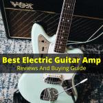 Best Electric Guitar Amp