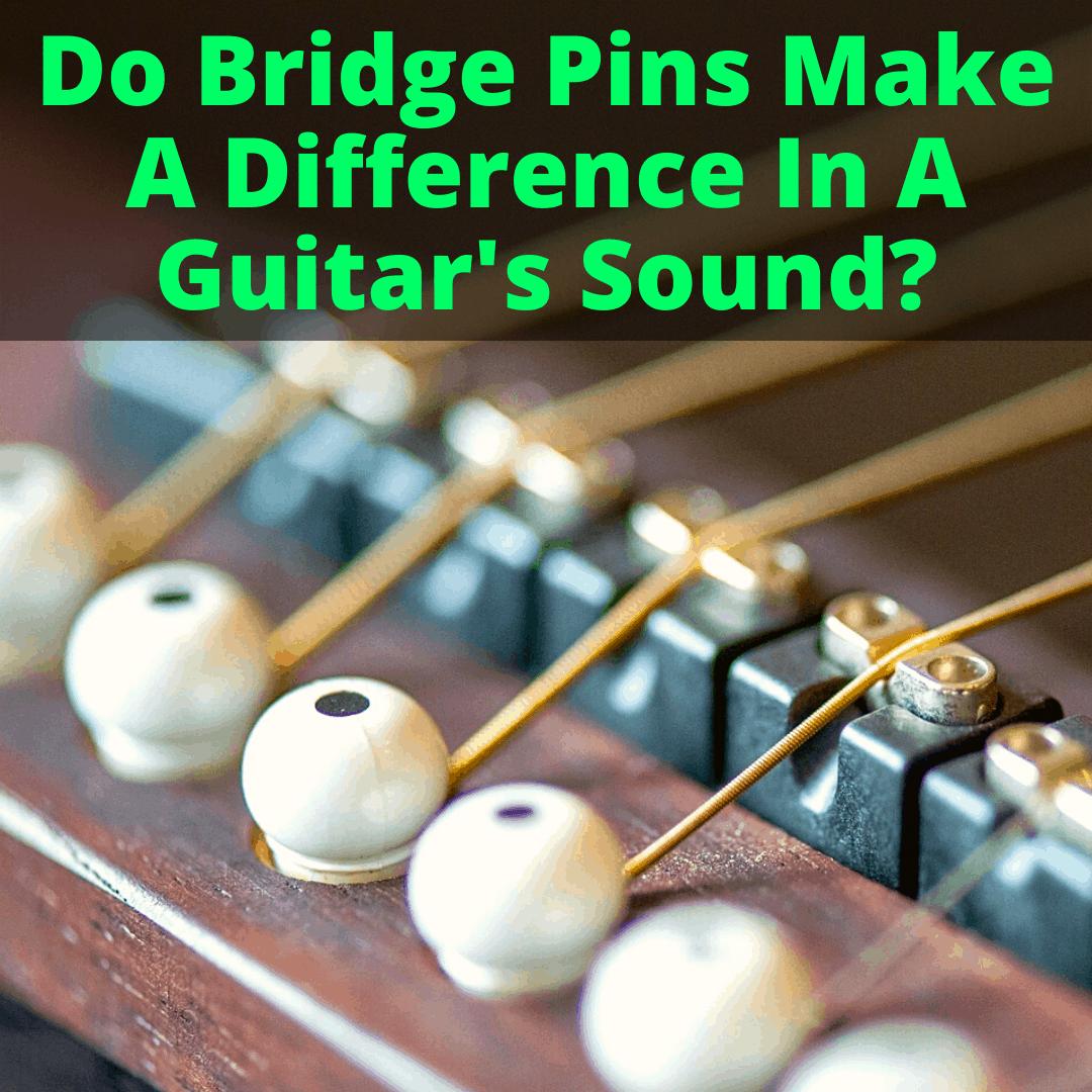 Do Bridge Pins Make A Difference