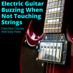 Electric Guitar Buzzing When Not Touching Strings