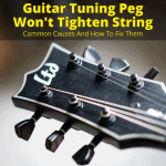 Guitar Tuning Peg Won't Tighten String