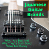 Japanese Guitar Brands