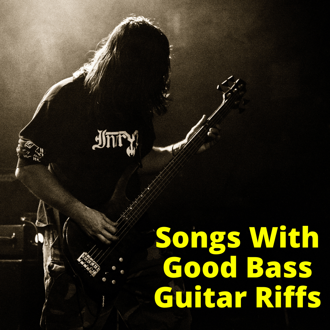 Songs With Good Bass Guitar Riffs
