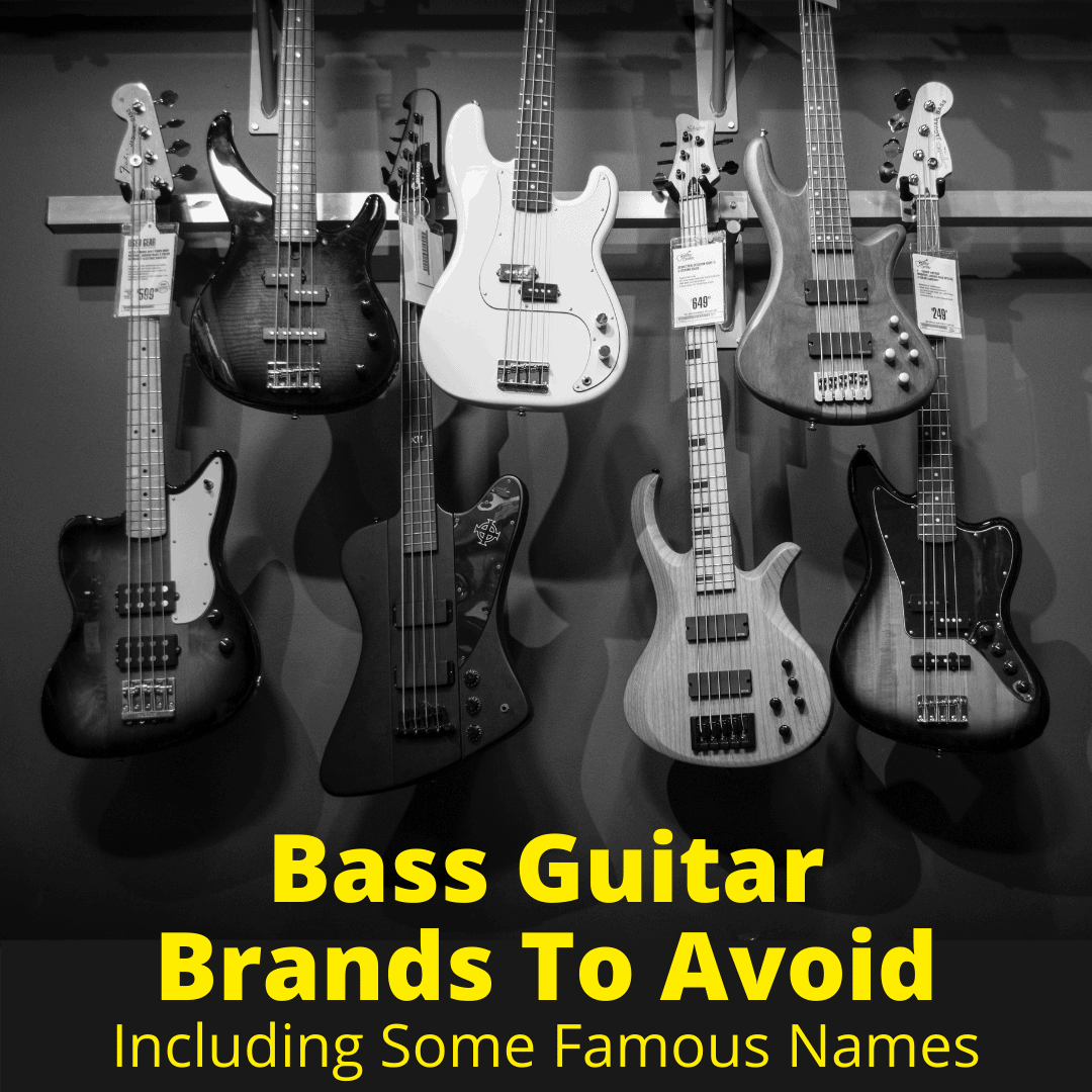 Bass Guitar Brands To Avoid