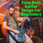 Easy Bass Guitar Songs For Beginners