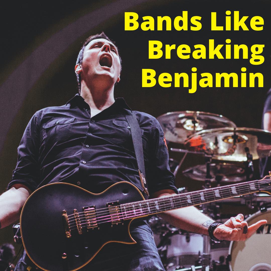 Bands Like Breaking Benjamin
