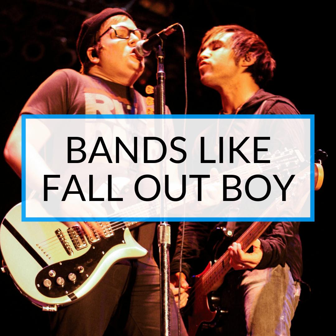 Bands Like Fall Out Boy