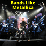 Bands Like Metallica