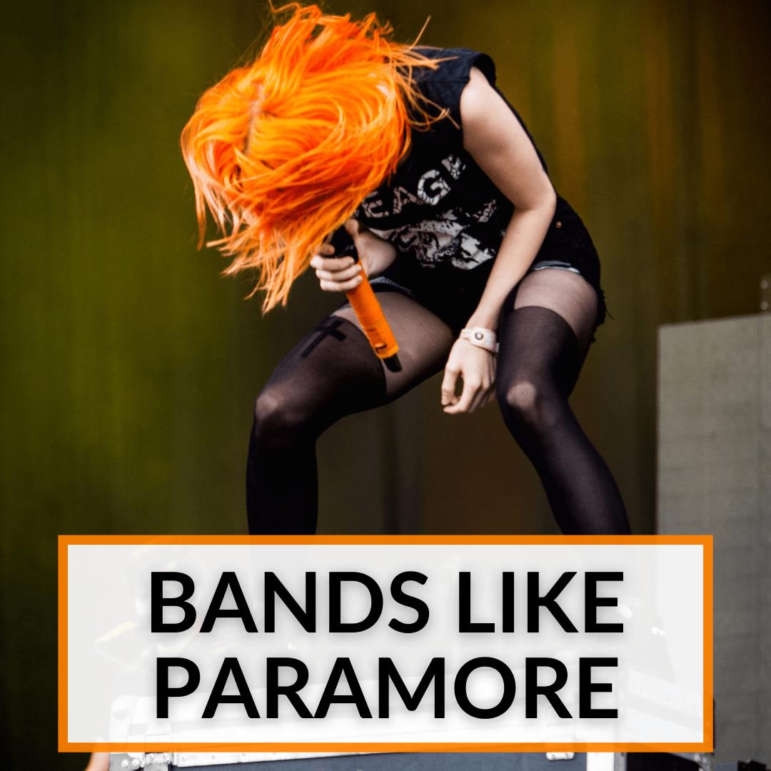 Bands Like Paramore