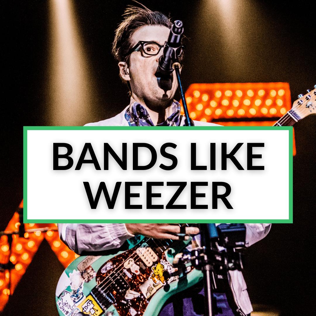 Bands Like Weezer