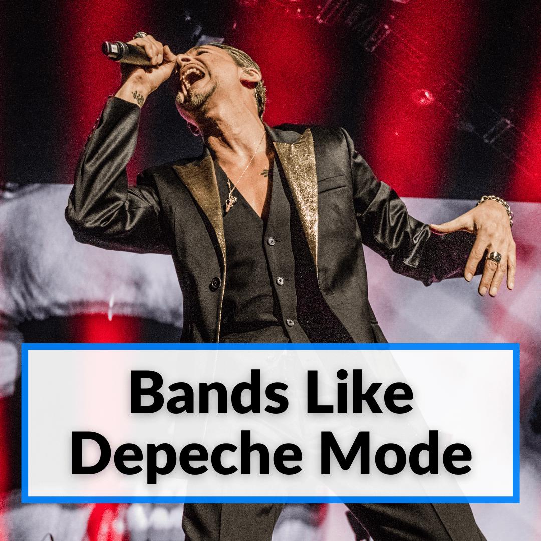 Bands Like Depeche Mode