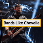 Bands Like Chevelle
