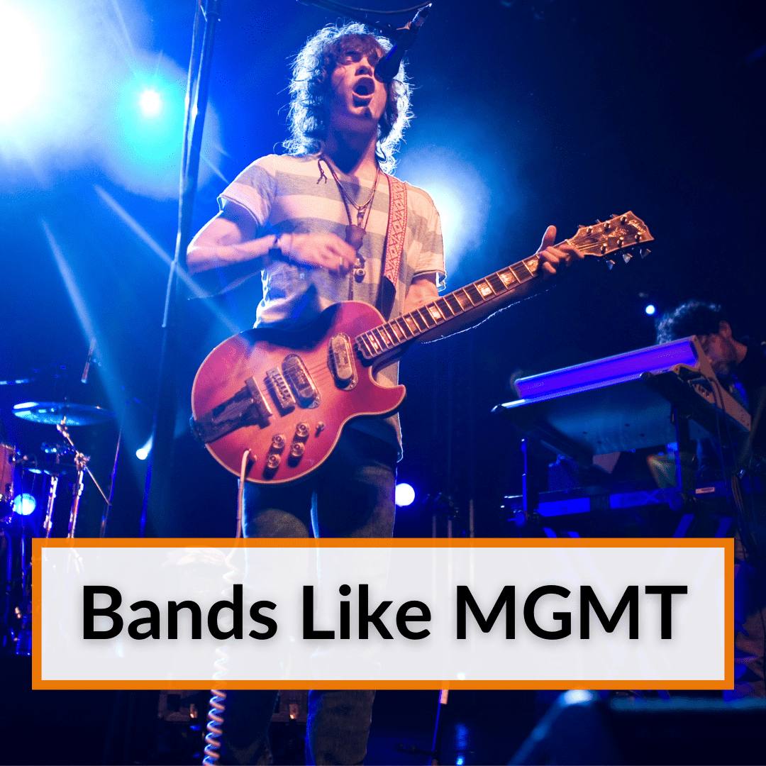 Bands Like MGMT