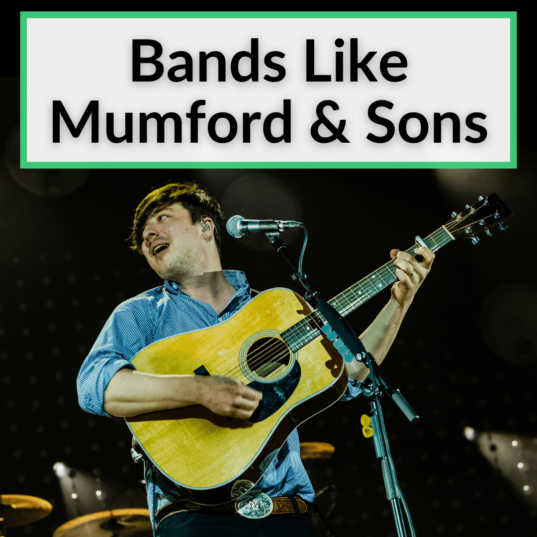Bands Like Mumford And Sons
